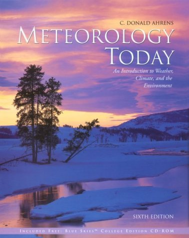 Meteorology Today (Non InfoTrac Version): An Introduction: Ahrens