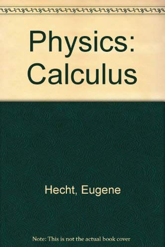 9780534373924: Physics: Calculus
