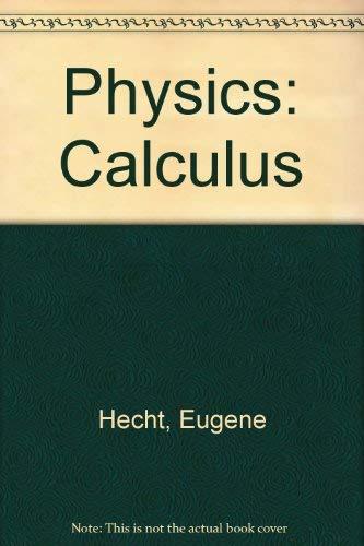 9780534373924: Physics: Calculus