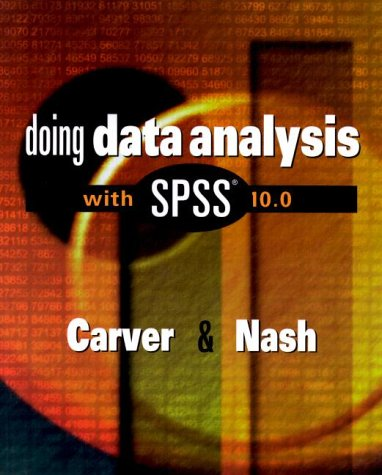 Doing Data Analysis with SPSS 10.0: Robert H. Carver
