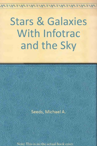 9780534375775: Stars & Galaxies (with InfoTrac and The Sky CD-ROM)
