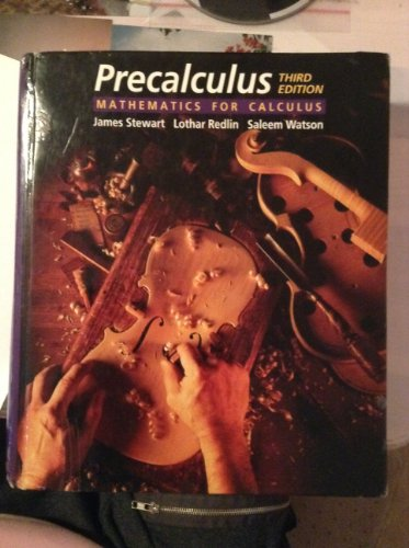Precalculus: Mathematics for Calculus (053437610X) by Stewart, James; Redlin, Lothar; Watson, Saleem