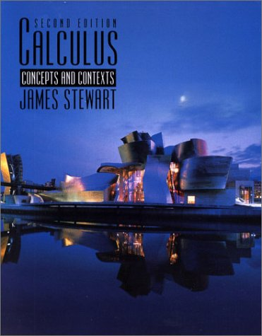 Calculus : Concepts and Contexts, 2nd: Stewart, James