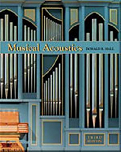 Musical Acoustics, 3rd Edition: Hall, Donald E.