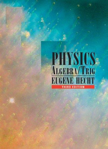 9780534377298: Physics: Algebra/Trig (with CD-ROM): Algebra and Trigonometry