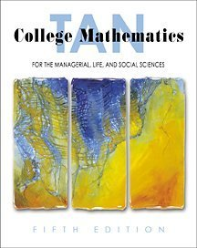 9780534378424: College Mathematics for the Managerial, Life, and Social Sciences