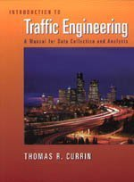 9780534378677: Introduction to Traffic Engineering: A Manual for Data Collection and Analysis