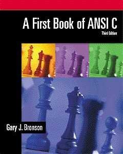 9780534379643: A First Book of ANSI C, Third Edition