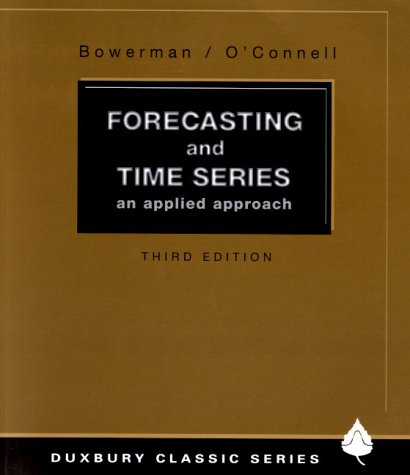 9780534379698: Forecasting and Time Series: An Applied Approach (Forecasting & Time)