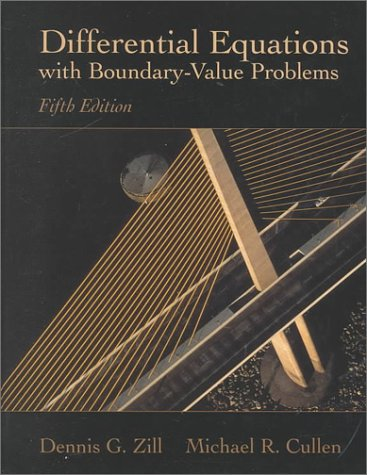 Differential Equations with Boundary-Value Problems, 5th: Zill, Dennis G.; Cullen, Michael R.