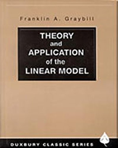 9780534380199: Theory and Application of the Linear Model (Duxbury Classic)
