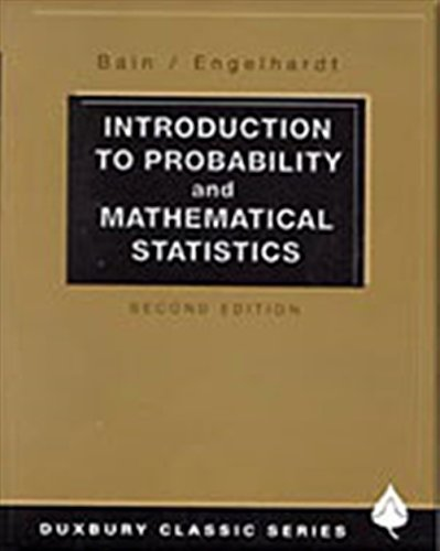 9780534380205: Introduction to Probability and Mathematical Statistics (Duxbury Classic)