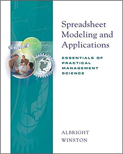 9780534380328: Spreadsheet Modeling and Applications: Essentials of Practical Management Science (with CD-ROM and InfoTrac)