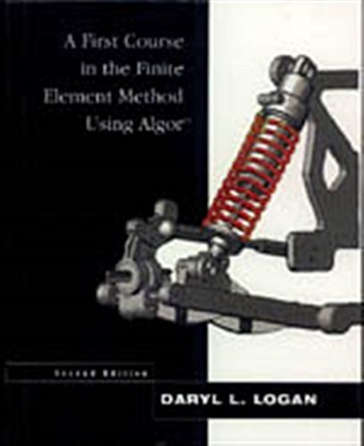 9780534380687: A First Course in the Finite Element Method Using Algor