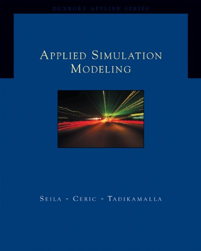Applied Simulation Modeling (with CD-ROM) (Duxbury Applied Series): Seila, Andrew; Ceric, Vlatko; ...