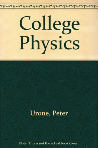 9780534381707: College Physics