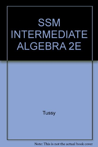 Student Solutions Manual for Tussy/Gustafson's Intermediate Algebra, 2nd: Tussy, Alan S.;...