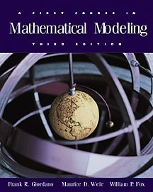 9780534384289: A First Course in Mathematical Modeling, 3rd Edition