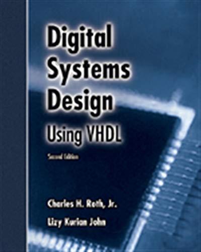 9780534384623: Digital Systems Design Using VHDL