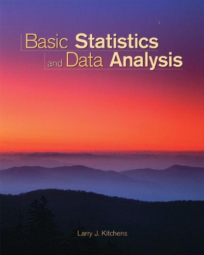 Basic Statistics and Data Analysis (with CD-ROM: Larry J. Kitchens