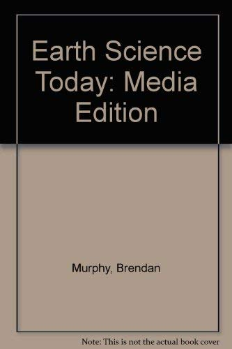 9780534384661: Earth Science Today, Media Edition (with Earth Systems Today CD-ROM, Non-InfoTrac Version)