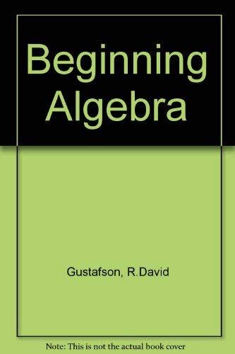 9780534384838: Beginning Algebra with CD