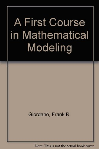 9780534385132: A First Course in Mathematical Modeling