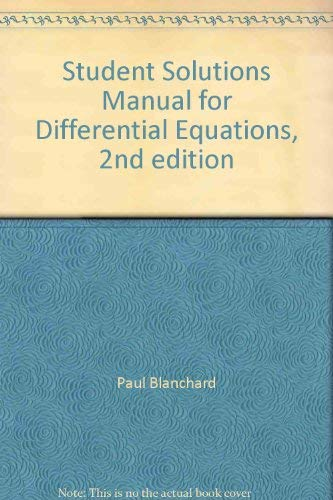 9780534385163 student solutions manual for differential equations rh abebooks co uk differential equations blanchard solutions manual differential equations paul blanchard solutions manual