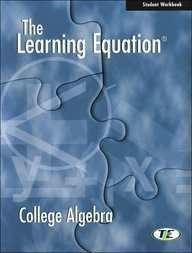 9780534385194: The Learning Equation Algebra for College Students, Student Workbook (with CD-ROM) (Available Titles CengageNOW)