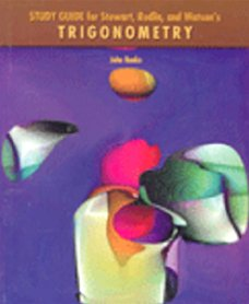 9780534385514: Study Guide for Stewart/Redlin/Watson's Trigonometry