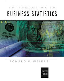 Introduction to Business Statistics (with CD-ROM): Ronald M. Weiers