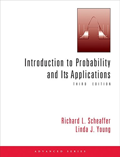 Introduction to Probability and Its Applications: Scheaffer, Richard L.; Young, Linda