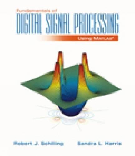 9780534391508: Fundamentals of Digital Signal Processing Using MATLAB (with CD-ROM)