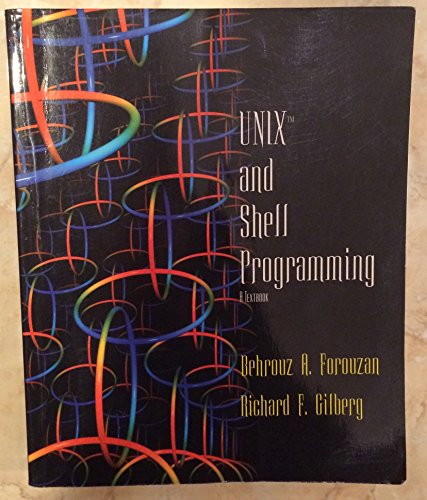9780534391553: UNIX and Shell Programming: A Textbook
