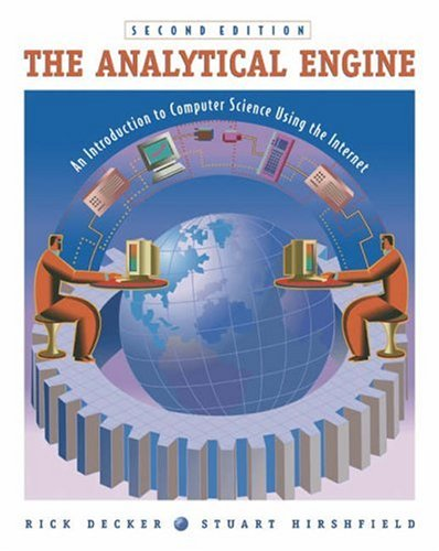 9780534391591: The Analytical Engine: An Introduction to Computer Science Using the Internet, Second Edition: An Introduction to Computer Science Using the Internet (with CD-ROM)