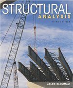 Structural Analysis (with CD-ROM): Kassimali, Aslam