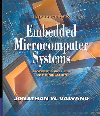 9780534391775: Introduction to Embedded Microcomputer Systems: Motorola 6811/6812 Simulations