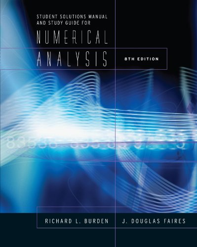 9780534392024: Student Solutions Manual and Study Guide for Burden/Faires' Numerical Analysis