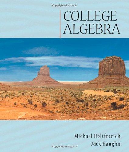 College Algebra (with CD-ROM and iLrn Tutorial): Jack Haughn; Michael