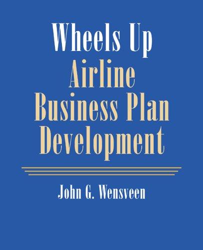 9780534393540: Wheels Up: Airline Business Plan Development