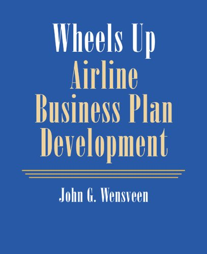 9780534393540: Wheels Up: Airline Business Plan Development