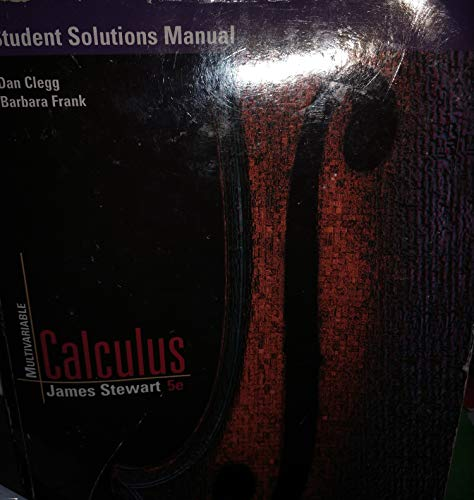 Student Solutions Manual for Stewart's Multivariable Calculus,: James Stewart; Dan