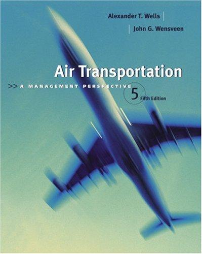9780534393847: Air Transportation: A Management Perspective