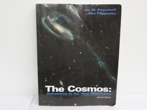 9780534395513: The Cosmos: Astronomy in the New Millennium