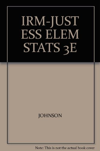 9780534396596: Instructor's Resource Manual for Johnson and Kubuy's Just the Essentials of Elementary Statistics