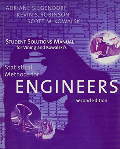 Student Solutions Manual for Vining/Kowalski's Statistical Methods for Engineers, 2nd: G....
