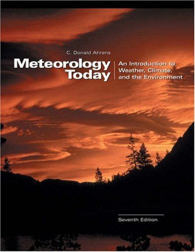 9780534397715: Meteorology Today With Infotrac: An Introduction to Weather, Climate, and the Environment