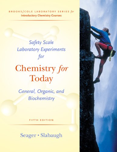 9780534399702: Safety Scale Laboratory Experiments for Chemistry for Seager/Slabaugh's Today: General, Organic, and Biochemistry