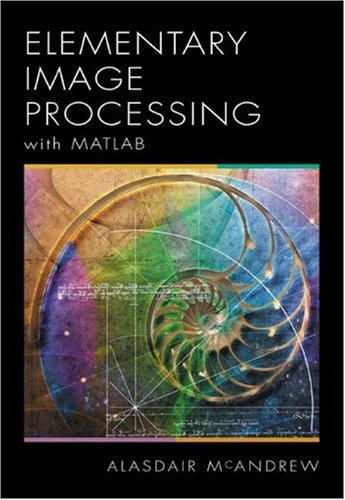 9780534400118: An Introduction to Digital Image Processing with MATLAB