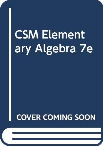 CSM Elementary Algebra 7e (0534400426) by SCHWITTERS; KAUFMANN